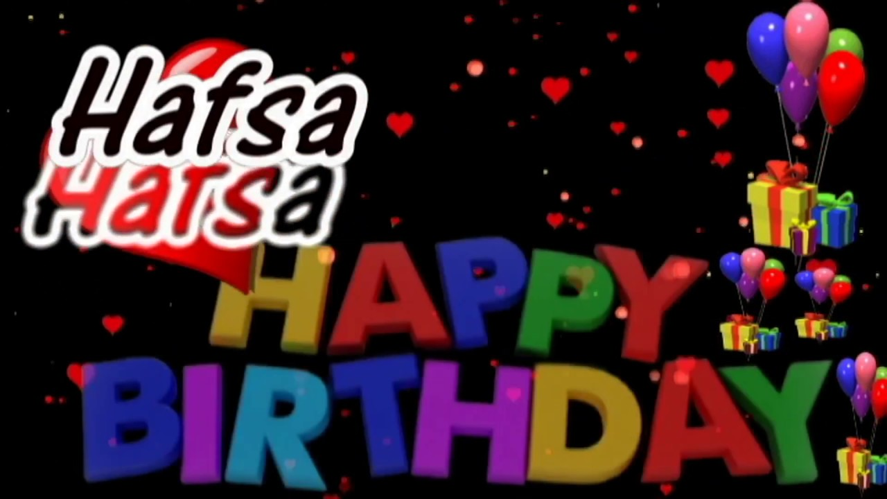 Download Hafsa Happy Birthday Song With Name   Hafsa Happy Birthday Song   Happy Birthday Song