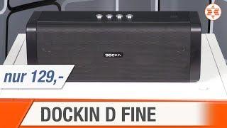 DOCKIN D FINE Bluetooth-Lautsprecher - Die Top Features des Testsiegers │ Angebot der Woche