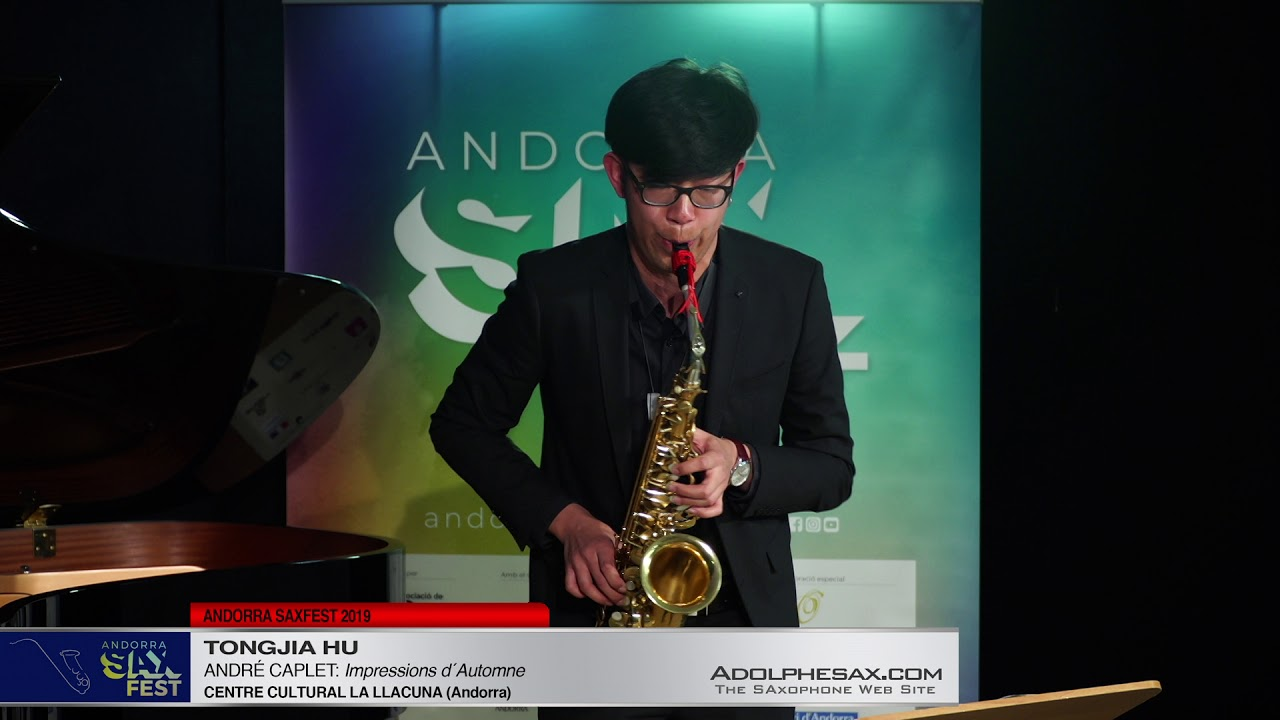 Andorra SaxFest 2019 1st Round   Tongjia Hu   Impressions d´Automne by Andre Caplet