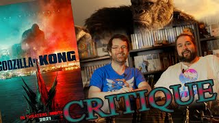 CRITIQUE: Godzilla Vs Kong - Avec et sans spoilers