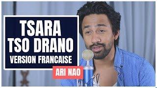 TSARA TSO DRANO (Nate Tex) - VERSION FRANCAISE - ARI