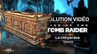 Rise of the Tomb Raider - Collectibles - La Cité perdue - Cryptes