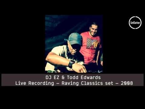 DJ EZ b2b Todd Edwards – Live Recording – Raving Classics set – 2008
