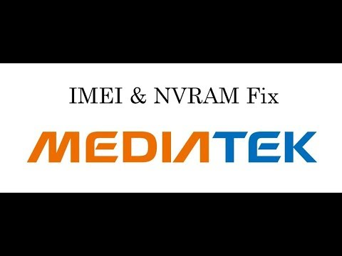 MTK Devices IMEI & NVRAM Problem Solved 10000% Tested No Root No Backup  Updated 2018