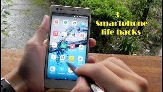 3 SMARTPHONE LIFE HACKS YOU SHOULD KNOW!