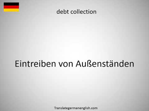 How to say debt collectible by the creditor in German?