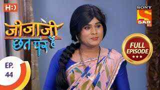 Jijaji Chhat Per Hai - Ep 44 - Full Episode - 9th March, 2018