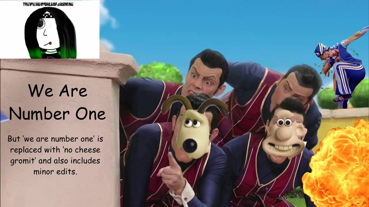 'We Are Number One' but we are number one is replaced by ...