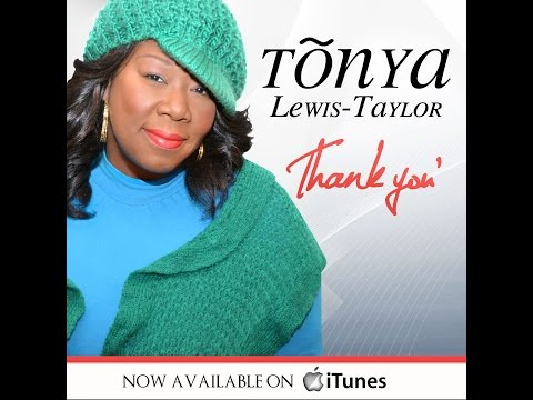"Tonya Lewis-Taylor ""Thank You"" Lyric Video 2015"