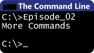 The Command Line Ep02: More Commands & Concepts!