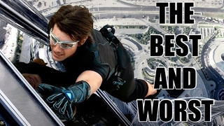 THE BEST AND WORST OF MISSION: IMPOSSIBLE