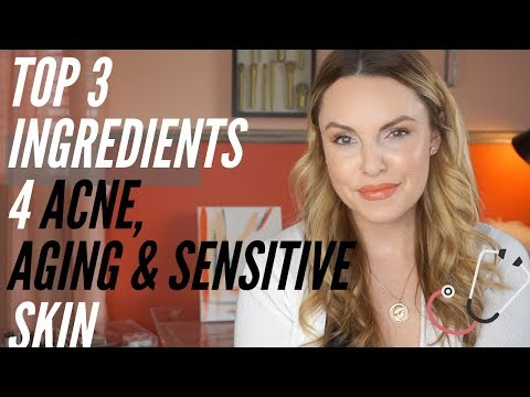 TOP 3 INGREDIENTS FOR ACNE, AGING & SENSITIVE SKIN -- Ask The Doctor - 동영상