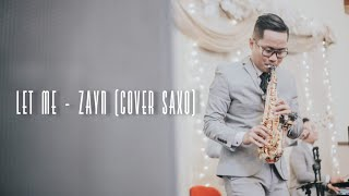 Zayn Let Me (Cover Saxo) - Cikallia Music