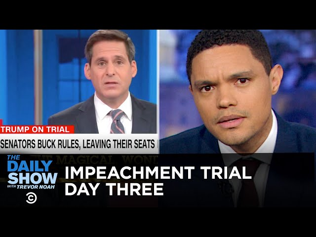 Trump's Senate Impeachment Trial: Day Three | The Daily Show