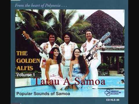 The Golden Ali'is - Tatau A Samoa.