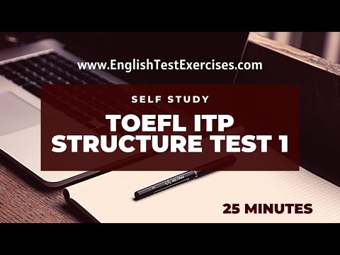 Toefl ITP Structure Test 1