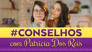 ACHO QUE TÔ GRÁVIDA - #Conselhos | Dora Figueiredo e Patrícia Dos Reis