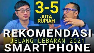Part 4/6: Rekomendasi Smartphone 3 sampai 5 Juta - Menjelang Lebaran 2021