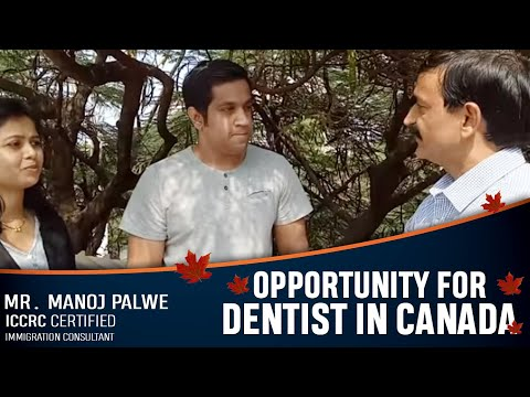 Opportunities For Dentist Under Express Entry Canada With Mr. Manoj Palwe (www.dreamvisas.com)