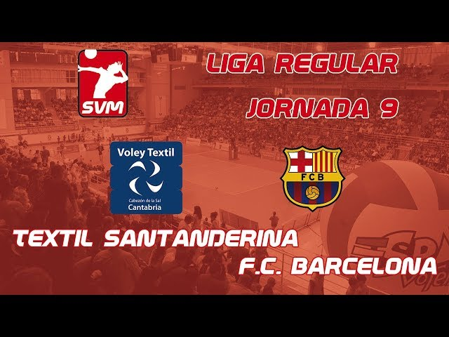 Retransmision Voley Textil Santanderina vs FCB Barcelona