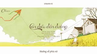 [Vietsub+Pinyin] Con diều dẫn đường -- Trương Thiều Hàm | 引路的风筝 -- 张韶涵