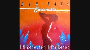 Bar Kays - Sexomatic original (12 inch remix) HQ+Sound
