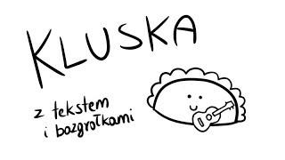 Kluska (piosenka ukulele z tekstem i bazgrołkami)