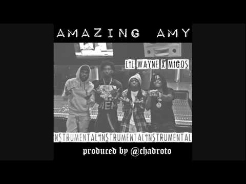 Lil Wayne ft. Migos - Amazing Amy (Instrumental)