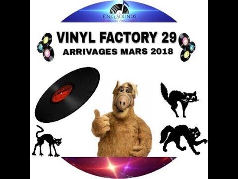 VINYL FACTORY 29 ARRIVAGES MARS 2018