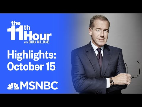 Watch The 11th Hour With Brian Williams Highlights: October 15 | MSNBC