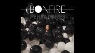pentatones - bonfire (klinke auf cinch remix)
