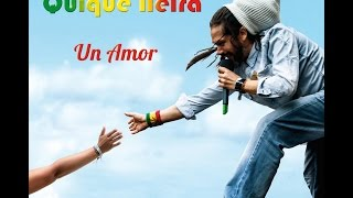 Cada Cosa en Su Momento / Quique Neira / Un Amor (2014)