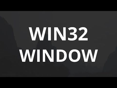 Win32 - Window Creation (C Programming Tutorial)