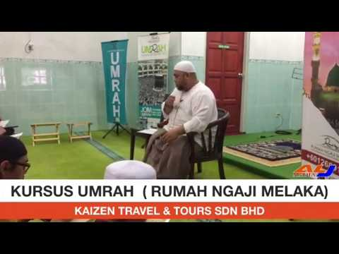 Kursus Umrah SiRi 1 (10/2017) - Oleh Ustaz Nidzam Bin Hj Omar