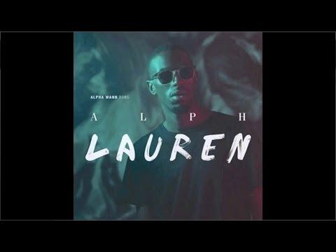 Youtube: Alpha Wann – Alph Lauren (EP Entier)