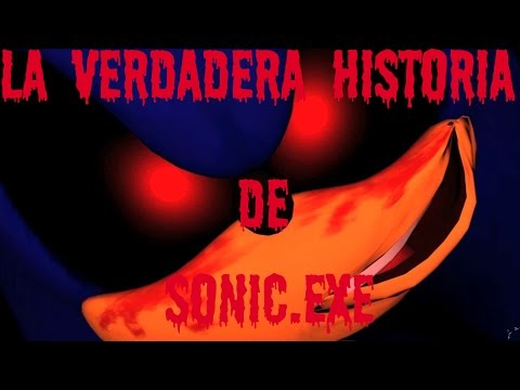 La Verdadera Historia De Sonic.exe - Loquendo