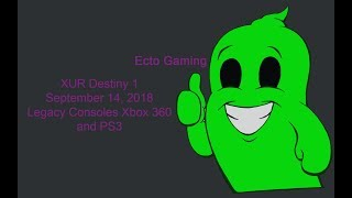 Xur Destiny 1 Xbox 360 and PS3 on September 14, 2018