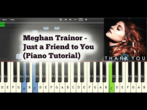 Meghan Trainor - Just a Friend to You (Piano Tutorial + Sheet Music)
