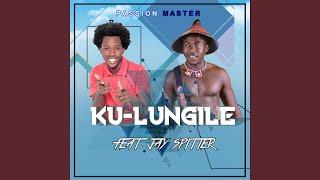 Ku_Lungile (feat. Jay Spitter)