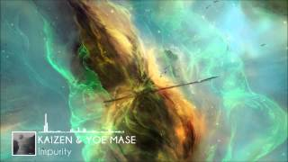 Kaizen & Yoe Mase - Impurity [FREE]