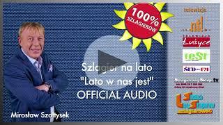 Mirek Szołtysek Lato w nas jest (  Official Audio )