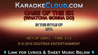 Mya - Case Of The Ex (Whatcha Gonna Do) (Backing Track)