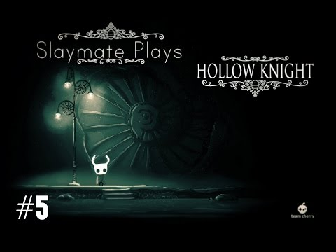 Let's Play Hollow Knight - Part 5 - City...