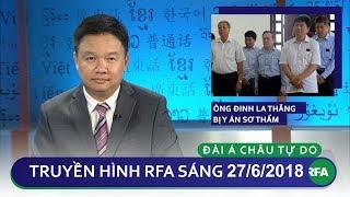 Tin tức thời sự: Ông Đinh La Thăng bị y án sơ thẩm 18 năm tù giam