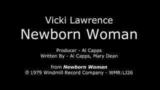 """Newborn Woman [1979 1st SIDE-B SINGLE] Vicki Lawrence - """"Newborn Woman"""" LP"""