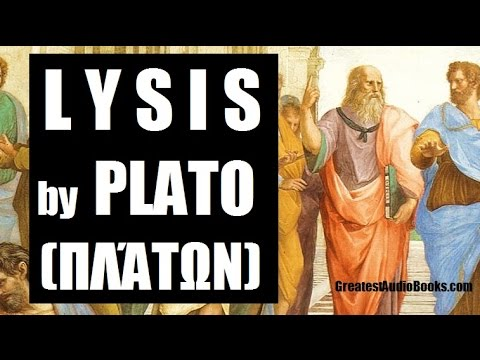 LYSIS by PLATO - FULL AudioBook | GreatestAudioBooks.com