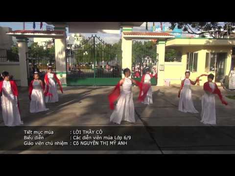 [HD] 2. 20Nov - Tiết Mục Múa - LỜI THẦY CÔ - Lớp 6.9 - GVCN: Cô Nguyễn Thị Mỹ Anh