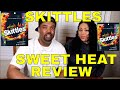 SKITTLES SWEET HEAT REVIEW