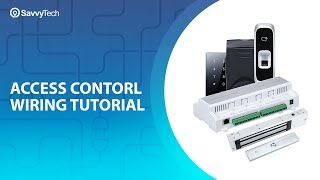 Access Control Wiring Tutorial