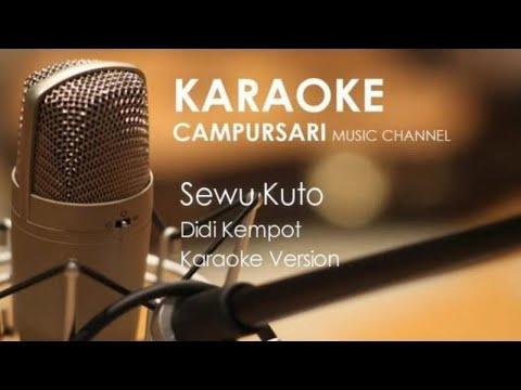 Sewu Kuto Didi Kempot Karaoke Campursari Tanpa Vocal